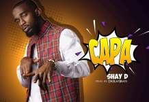 NEW MUSIC: Shay D - Capa (Prod. by Dr. Ray Beats)