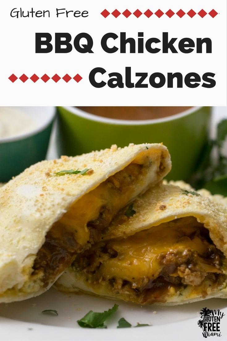 Gluten Free BBQ Chicken Calzone | https://myglutenfreemiami.com