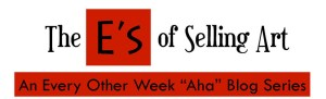 E's of Selling Art Blog helps artists sell more art.