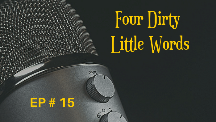 Four Dirty Little Words EP 15