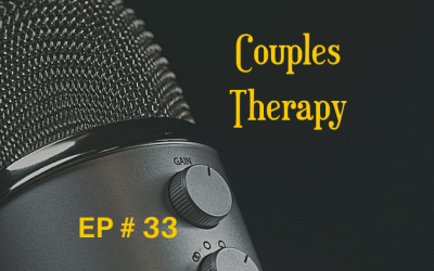 Couples Therapy EP 33