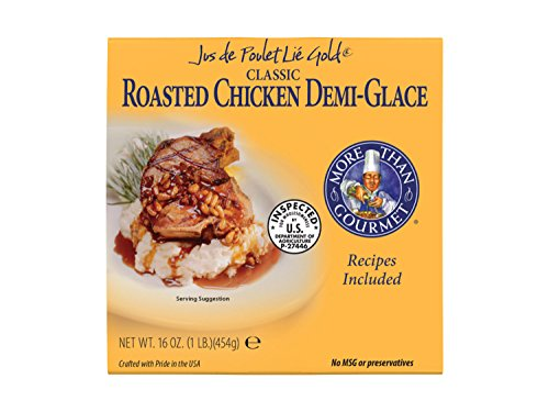 More Than Gourmet Jus De Poulet Lie Gold Roasted Chicken Demi-Glace, 16 Ounce