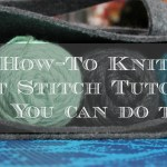 How To Knit – Knit Stitch Tutorial
