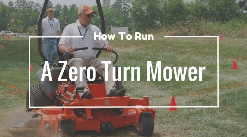 How-to-run-a-zero-turn-mower
