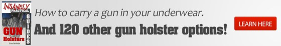 Insanely Practical Guide to Gun Holsters
