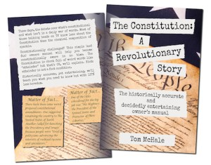 The Constitution - A Revolutionary Story