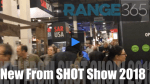 Rapid Fire Look: New Guns and Gear from SHOT 2018 [VIDEO]
