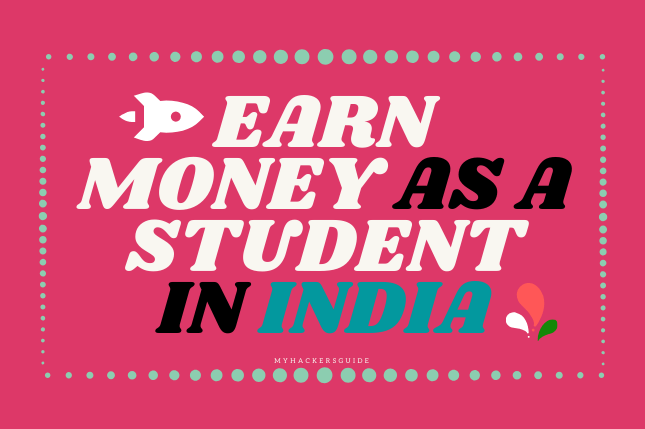 Earn Money in India for students