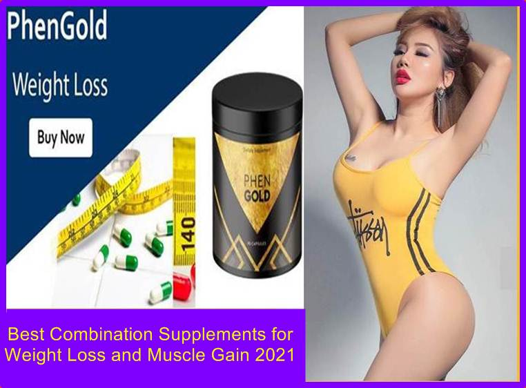 Best Supplements for Weight Loss and Muscle Gain