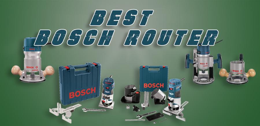 Best Bosch Router