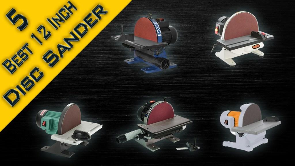 Best 12 Inch Disc Sander