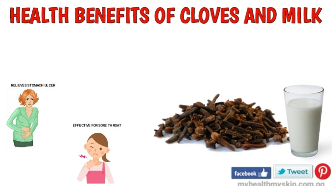 Benefits of cloves and milk