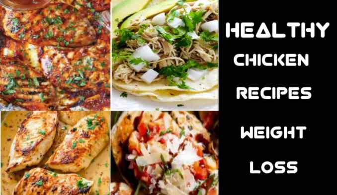 Healthy chicken recipe to lose weight