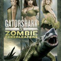 Gatorshark vs Zombie Cheerleaders
