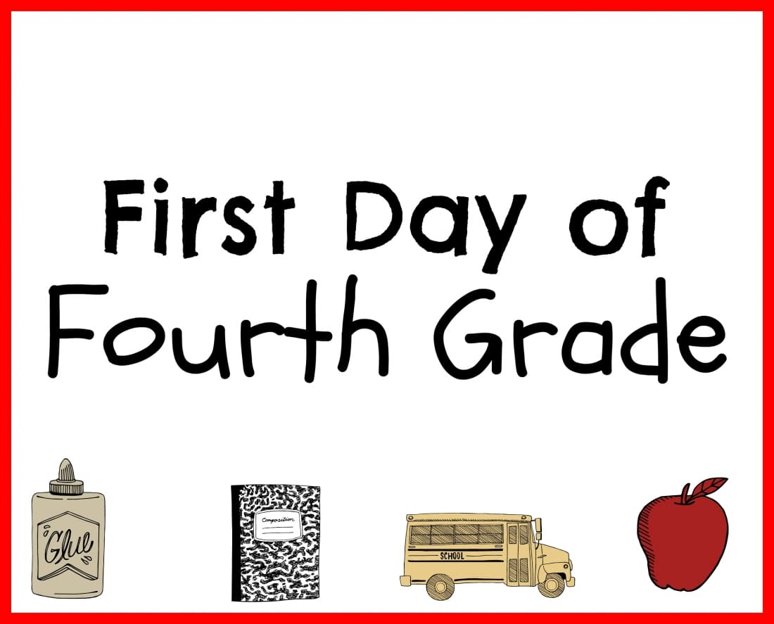 First Day Back To School Printables