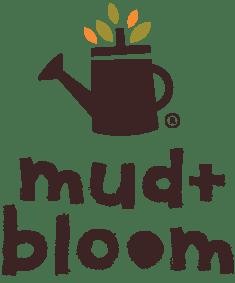 Mud & Bloom
