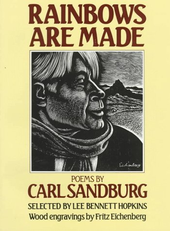 cover of Rainbows Are Made by Carl Sandburg, showing woodcut in a box with type around it on a solid yellow background