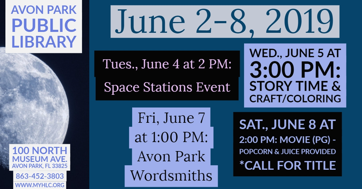 Avon Park Library Events June 2-8, 2019 - Heartland Library