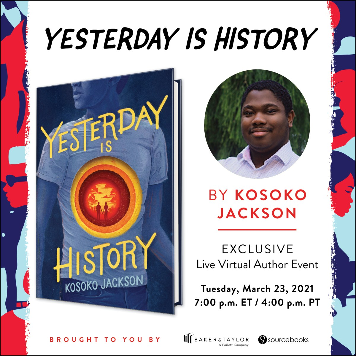 Yesterday is History by Kosoko Jackson book club and live, virtual author event flyer image.