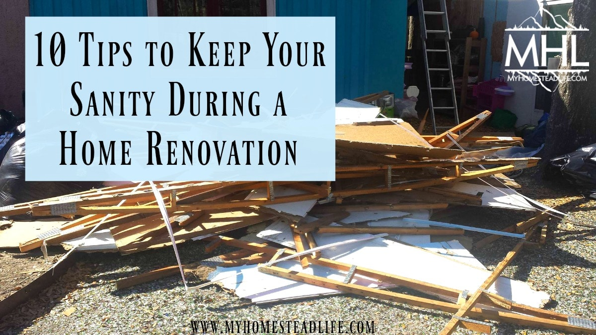 10 Tips to keep your sanity during a home renovation- and possibly save your marriage.