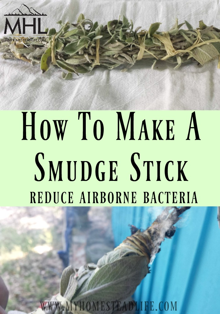 How To make A Smudge Stick to Kill Airborne Bacteria