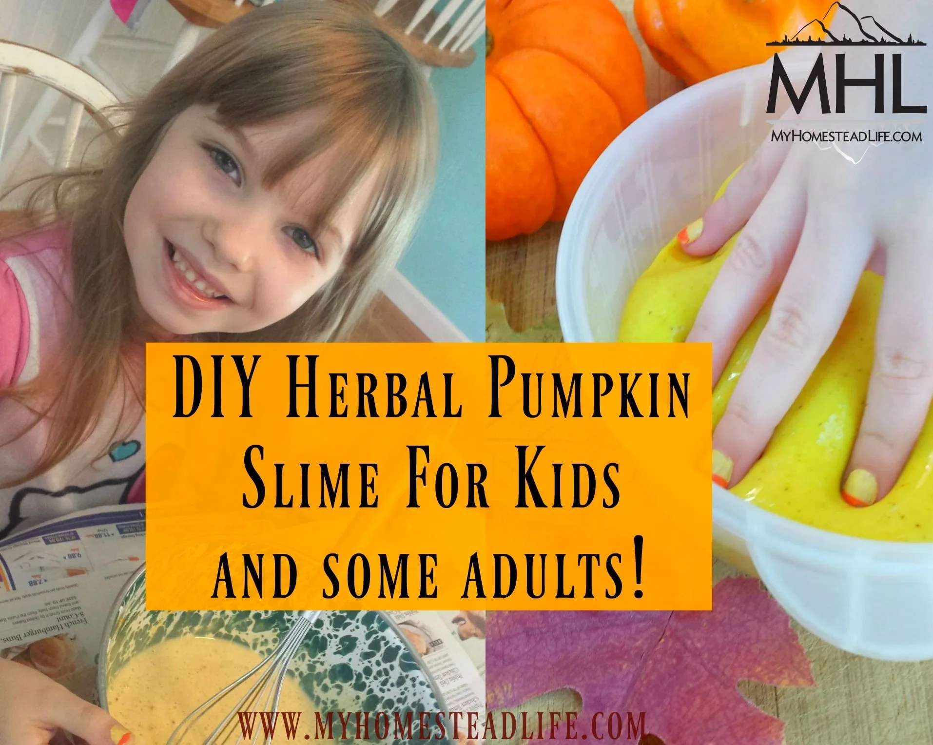 DIY Herbal Pumpkin Slime For Kids- and some adults!
