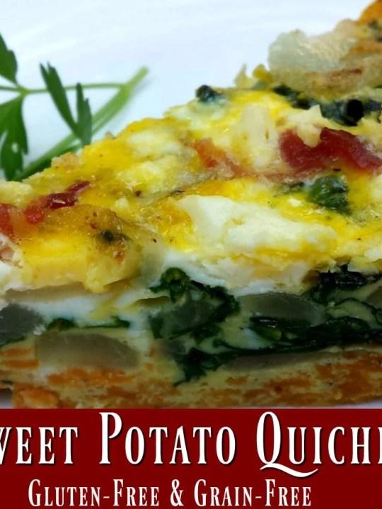 Sweet Potato Quiche- Gluten and Grain Free!