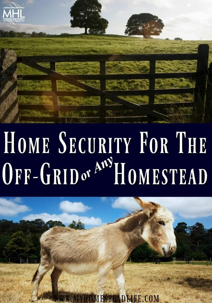 home-security-off-grid-building off the grid