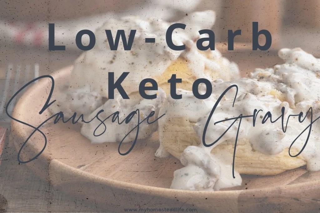 low-carb-keto-sausage-gravy-gluten-free