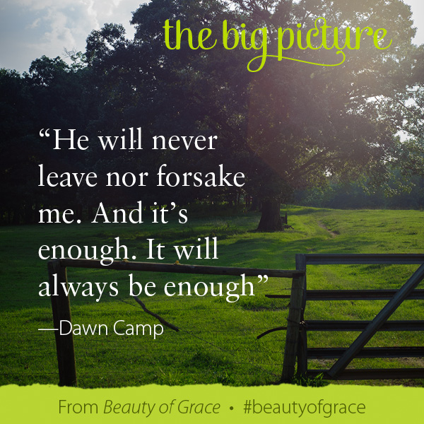 Dawn Camp The Beauty of Grace #beautyofgrace