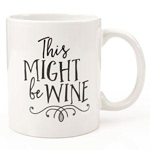 This Might Be Wine Mug, 11 oz