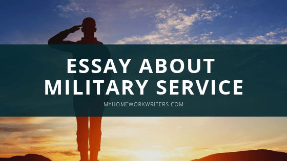 Essay About Military Service