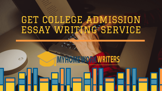 Get College Admission Essay Writing Service
