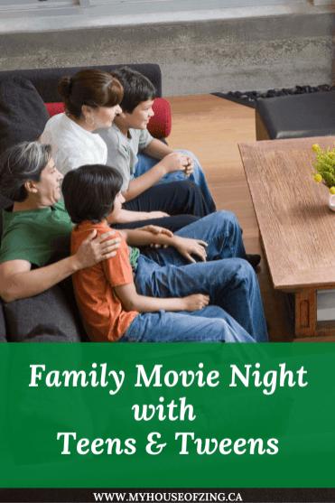 Movie Night with Teens & Tweens