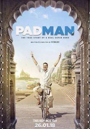 Padman 2018 HDRip 480p Full Hindi Movie Download 350Mb Watch Online Free Worldfree4u 9xmovies