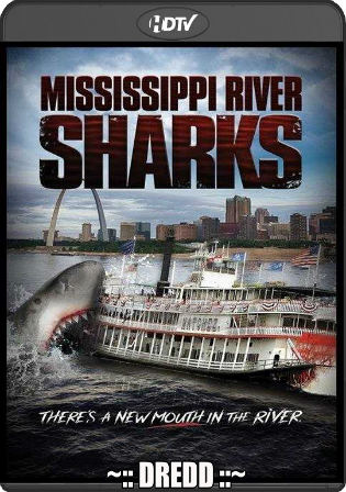 Mississippi River Sharks 2017 HDTV 300MB Hindi Dual Audio 480p Watch Online Full movie Download bolly4u