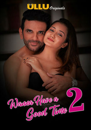 Wanna Have A Good Time 2019 WEB-DL 300Mb S02 Hindi 720p Watch Online Full Movie Download Bolly4u