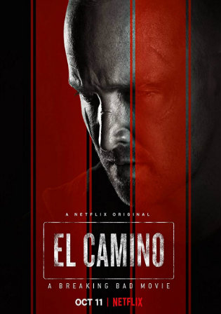 El Camino A Breaking Bad Movie 2019 WEB-DL 950Mb English 720p ESub Watch Online Full Movie Download bolly4u