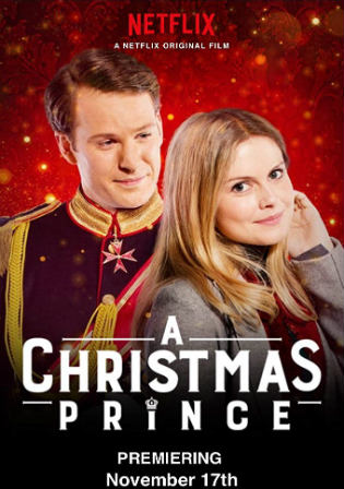A Christmas Prince 2017 WEB-DL 300MB Hindi Dual Audio 480p Watch Online Full Movie Download bolly4u