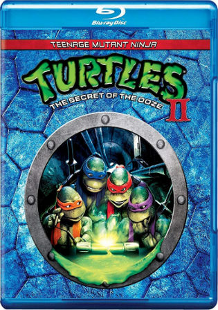 Teenage Mutant Ninja Turtles II The Secret Of The Ooze 1991 BRRip 650MB Hindi Dual Audio 720p Watch Online Full Movie Download bolly4u