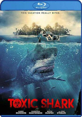Toxic Shark 2017 BluRay 900MB UNRATED Hindi Dual Audio 720p Watch Online Full Movie Download bolly4u