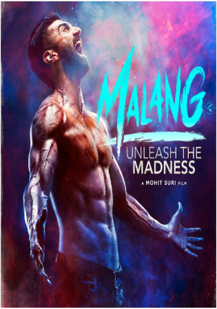 Malang 2020 Pre DVDRip 300MB Full Hindi Movie Download 480p Watch Online Free bolly4u