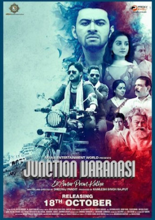 Junction Varanasi 2019 WEB-DL 300Mb Hindi 480p Watch Online Full Movie Download bolly4u