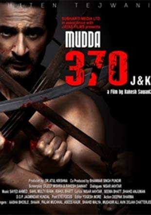 Mudda 370 J&k 2019 WEB-DL 400Mb Hindi 480p Watch Online Full Movie Download bolly4u