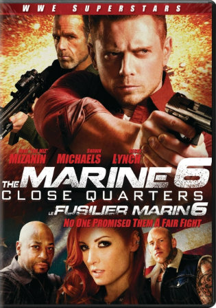 The Marine 6 Close Quarters 2018 WEB-DL 300MB Hindi Dual Audio 480p Watch Online Full Movie Download bolly4u