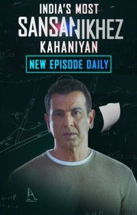 India's Most Sansanikhez Kahaniyan (Season 1) Hindi WEB-DL 720p x264 HD [Episode 12 Added] | Voot-Series