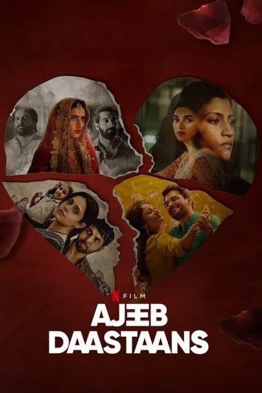 [18+] Ajeeb Daastaans (2021) WEB-DL Hindi DD5.1 1080p 720p 480p x264 HD   Full Movie [NetFlix Film]
