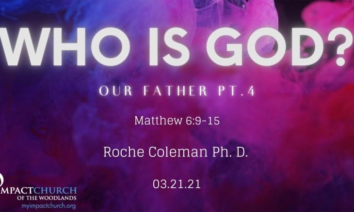 Who Is God pt.4