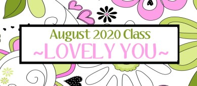 Stampin Up Online Card Making Classes August 2020 Lovely You