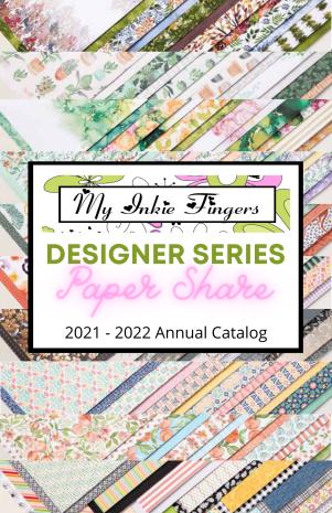 2021 - 2022 Stampin' Up! Annual Catalog Designer Series Paper Share Canada Designer Series Paper Share